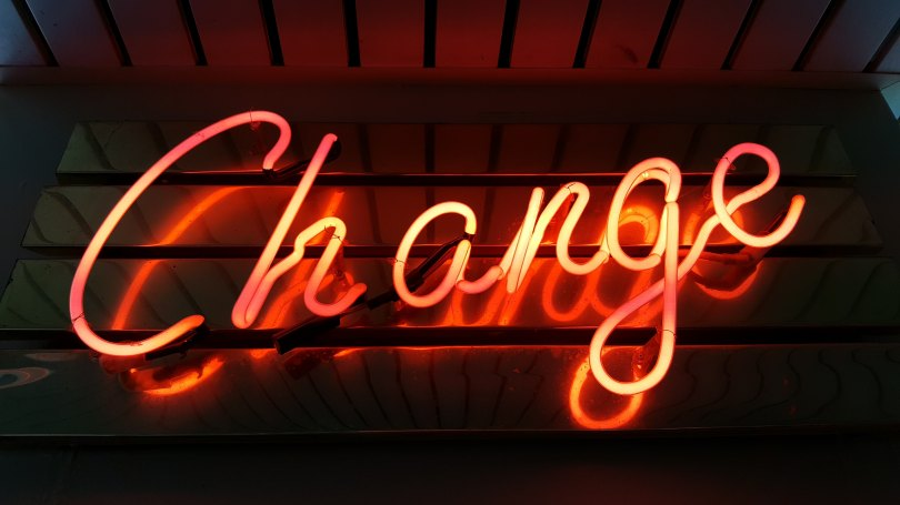 """Sign that says """"Change"""""""